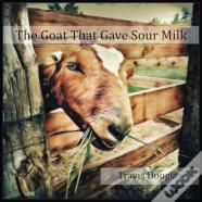 The Goat That Gave Sour Milk