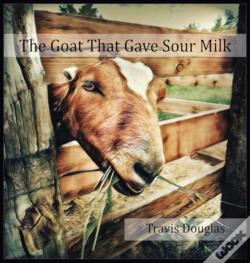 Wook.pt - The Goat That Gave Sour Milk