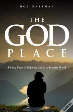 Wook.pt - The God Place: Finding Peace  & Enjoying