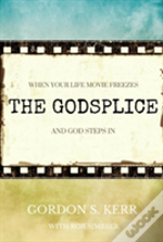 The Godsplice