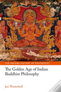 Wook.pt - The Golden Age Of Indian Buddhist Philosophy In The First Millennium Ce