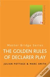 The Golden Rules Of Declarer Play