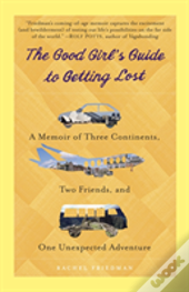 The Good Girl'S Guide To Getting Lost