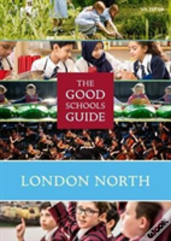 Wook.pt - The Good Schools Guide London North