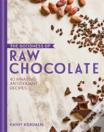 The Goodness Of Raw Chocolate