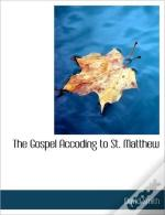 The Gospel Accoding To St. Matthew