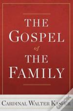 The Gospel Of The Family
