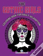 The Gothic Girls Coloring Book For Adult Relaxation