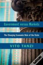 The Government Versus Markets