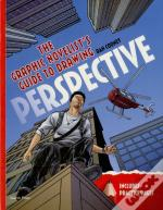 The Graphic Novelist'S Guide To Drawing Perspective