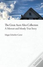 The Great Aunt Alice Collection