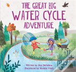 The Great Big Water Cycle Adventure