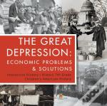 The Great Depression : Economic Problems