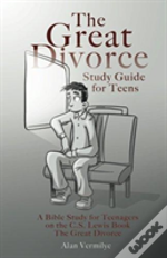 The Great Divorce Study Guide For Teens