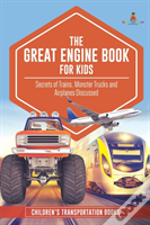 The Great Engine Book For Kids