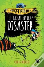 The Great Flytrap Disaster