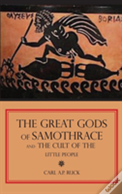 Wook.pt - The Great Gods Of Samothrace And The Cult Of The Little People