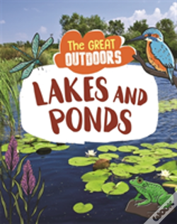 Wook.pt - The Great Outdoors: Lakes And Ponds