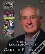 The Great Rugby Moments