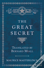 The Great Secret - Translated By Bernard Miall