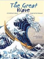 The Great Wave: A Children'S Book Inspired By Hokusai /Anglais
