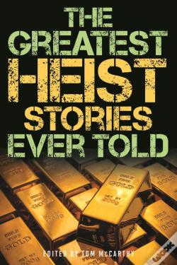 Wook.pt - The Greatest Heist Stories Ever Told