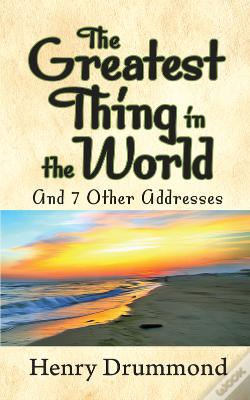 Wook.pt - The Greatest Thing In The World And Other Addresses