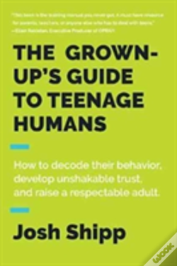 Wook.pt - The Grown-Up'S Guide To Teenage Humans