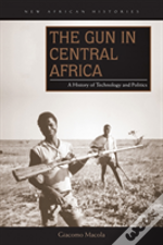 The Gun In Central Africa