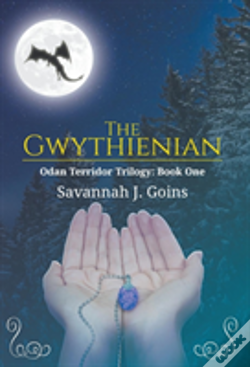 Wook.pt - The Gwythienian: Odan Terridor Trilogy: Book One