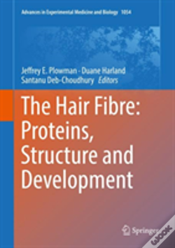 Wook.pt - The Hair Fibre: Proteins, Structure And Development