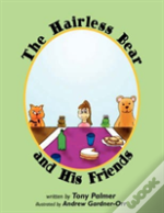 The Hairless Bear And His Friends