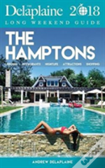 The Hamptons - The Delaplaine 2018 Long Weekend Guide