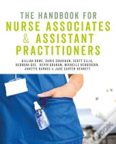 The Handbook For Nurse Associates And Assistant Practitioners