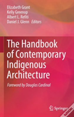 Wook.pt - The Handbook Of Contemporary Indigenous Architecture