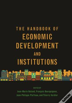 Wook.pt - The Handbook Of Economic Development And Institutions