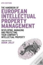 The Handbook Of European Intellectual Property Management