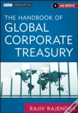 Wook.pt - The Handbook Of Global Corporate Treasury