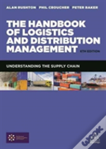 The Handbook Of Logistics And Distribution Management