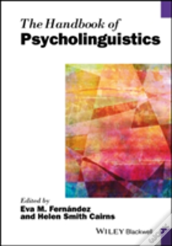 Wook.pt - The Handbook Of Psycholinguistics