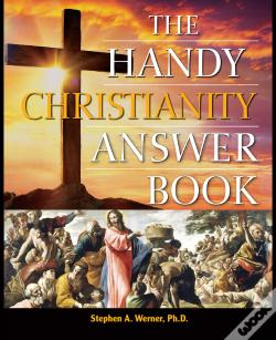 Wook.pt - The Handy Christianity Answer Book