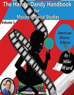 The Handy-Dandy Handbook For Movies In Social Studies