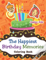 The Happiest Birthday Memories Coloring Book