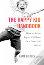 The Happy Kids Handbook