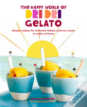 The Happy World Of Dri Dri Gelato