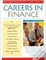 The Harvard Business School Guide To Careers In Finance
