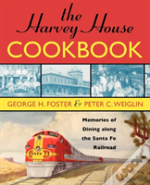 The Harvey House Cookbook