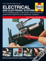 The Haynes Car Electrical Systems Manual