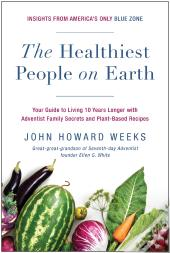 The Healthiest People On Earth