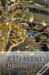The Heavenly Christmas Tree And Other St